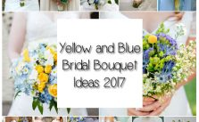 Yellow and Blue Bridal Bouquet Ideas 2017